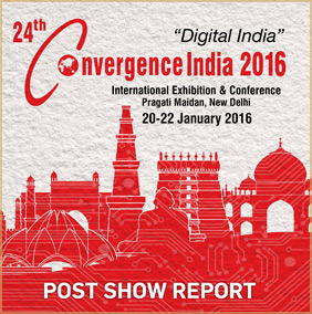 24th Convergence India 2016 Post Show Report