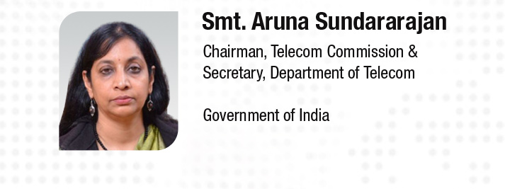 Ms. Aruna Sundararajan is India's Telecom Secretary and Chairman of the Telecom Commission